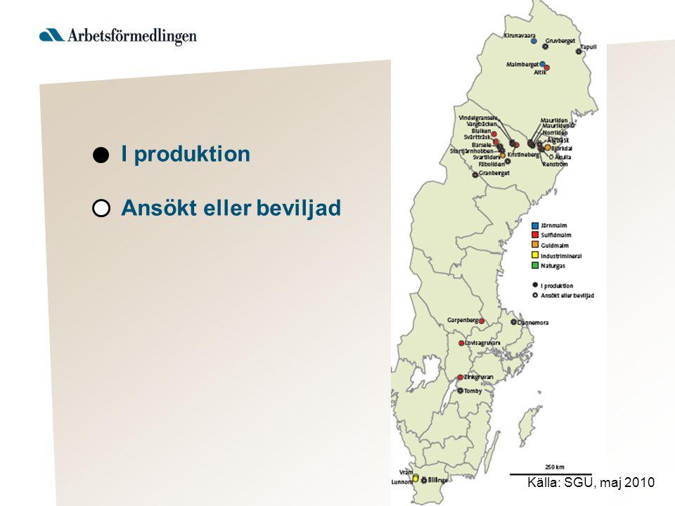 I produktion Ansökt eller beviljad Källa: SGU, maj 2010