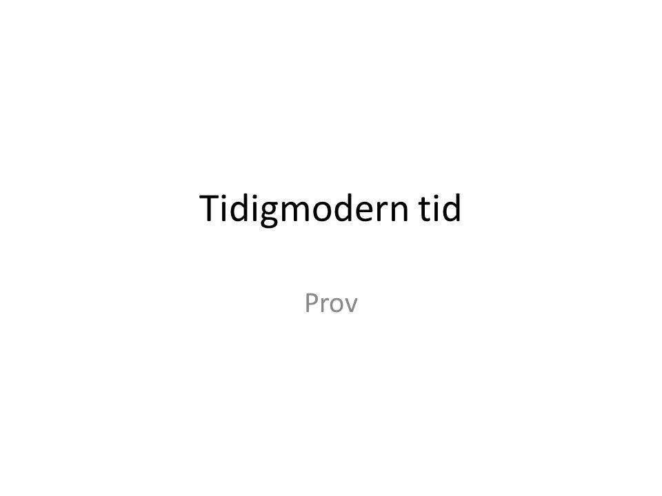 Tidigmodern tid Prov