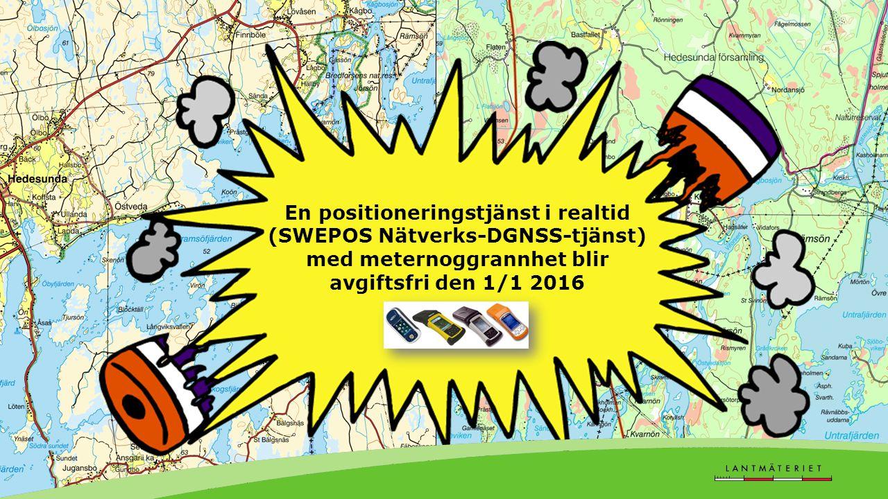 En positioneringstjänst i realtid (SWEPOS Nätverks-DGNSS-tjänst) med meternoggrannhet blir avgiftsfri den 1/1 2016