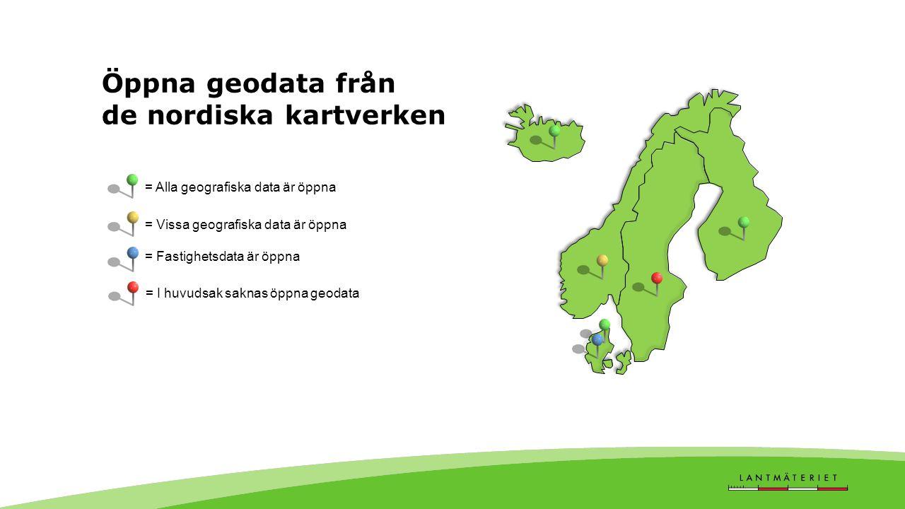 Öppna geodata från de nordiska kartverken = Alla geografiska data är öppna = Fastighetsdata är öppna = Vissa geografiska data är öppna = I huvudsak saknas öppna geodata