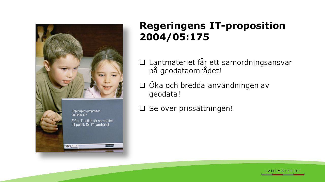 Regeringens IT-proposition 2004/05:175  Lantmäteriet får ett samordningsansvar på geodataområdet.