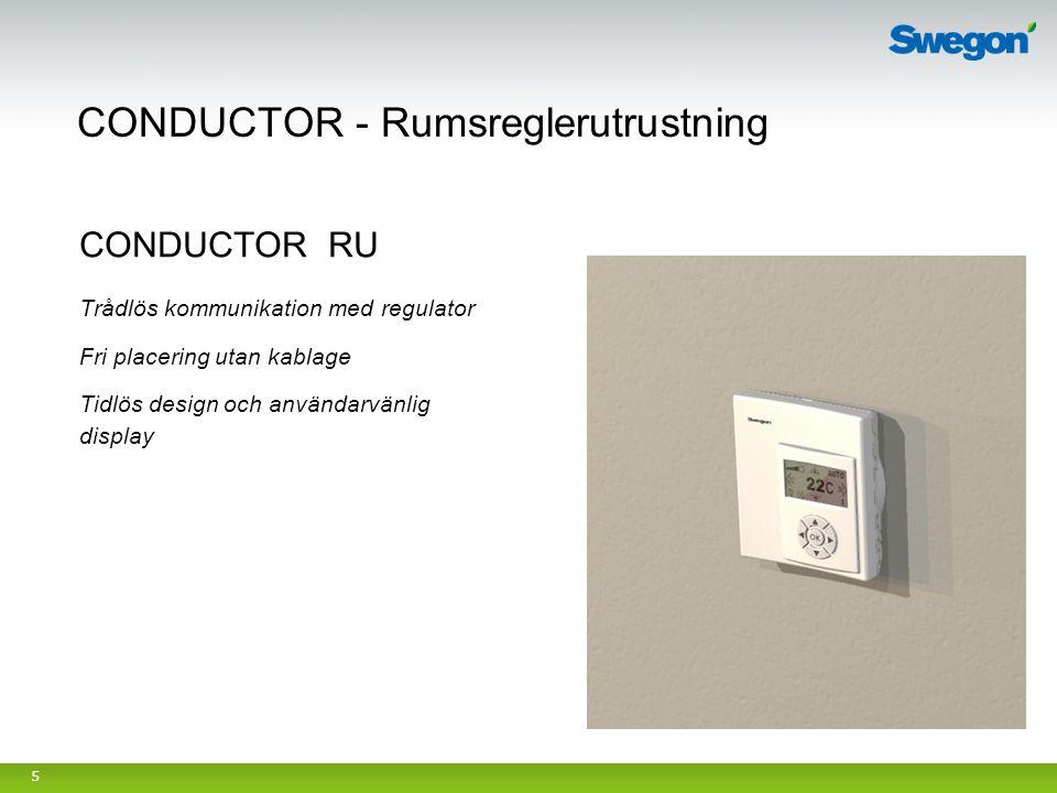 5 CONDUCTOR RU Trådlös kommunikation med regulator Fri placering utan kablage Tidlös design och användarvänlig display
