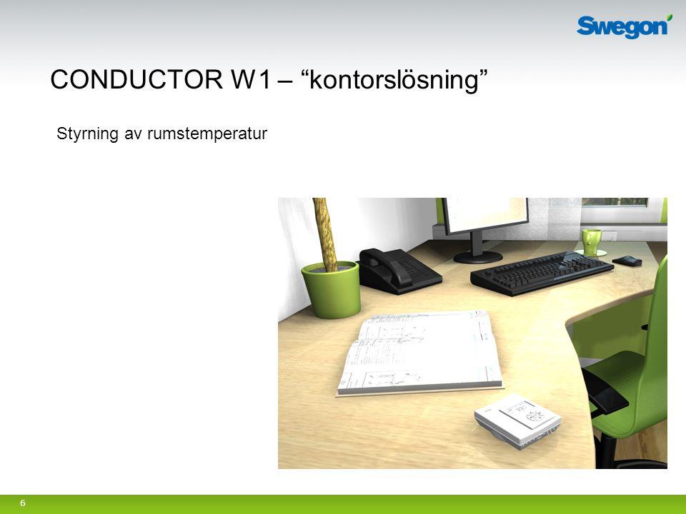 """6 CONDUCTOR W1 – """"kontorslösning"""" Styrning av rumstemperatur"""