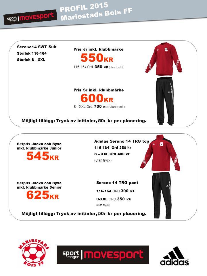 550 KR 116-164 Ord. 650 KR (utan tryck) Sereno14 SWT Suit Storlek 116-164 Storlek S - XXL 600 KR S - XXL Ord. 700 KR (utan tryck) Pris Jr inkl. klubbm