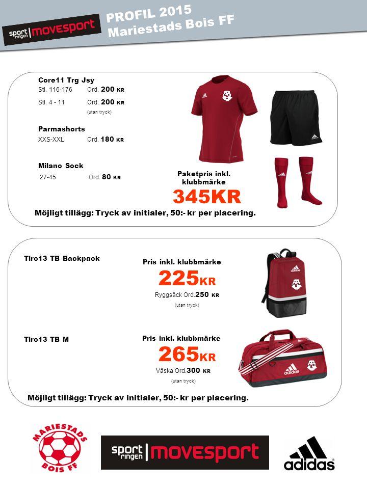 Core11 Trg Jsy Parmashorts Milano Sock PROFIL 2013 MAIF PROFIL 2015 Mariestads Bois FF 345KR Paketpris inkl.