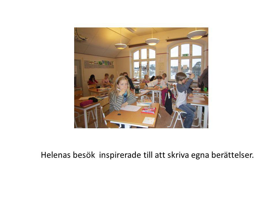Helenas besök inspirerade till att skriva egna berättelser.