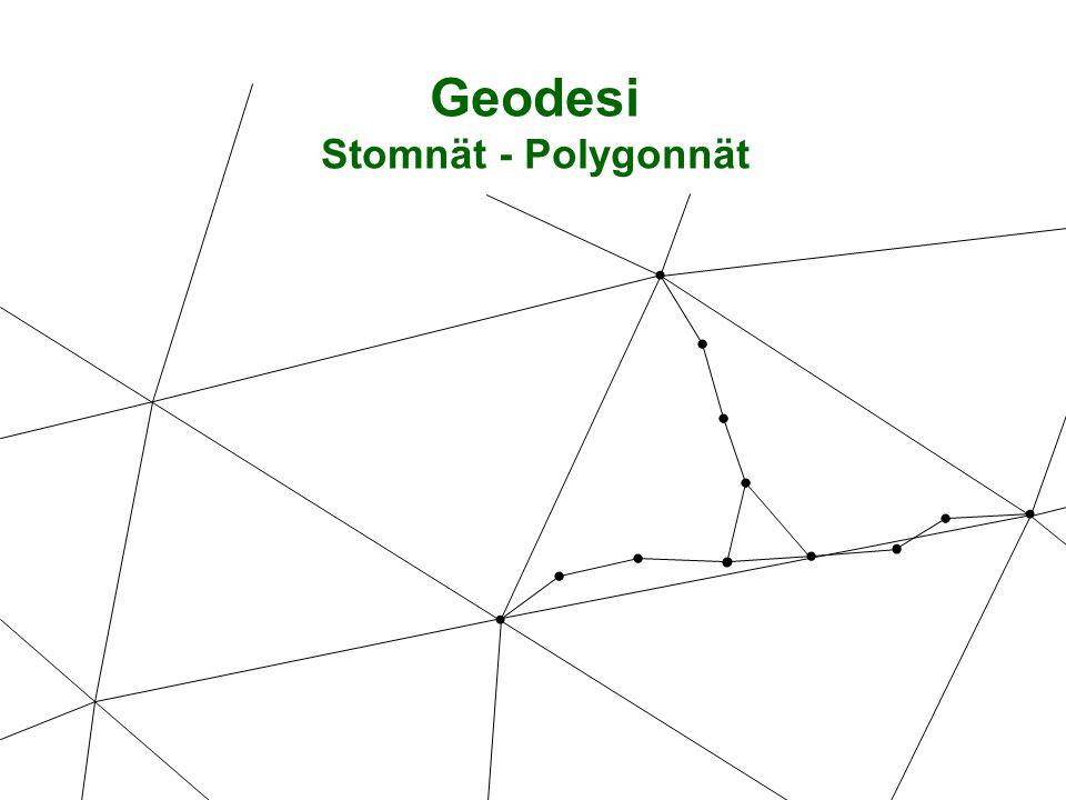 Geodesi Stomnät - Polygonnät