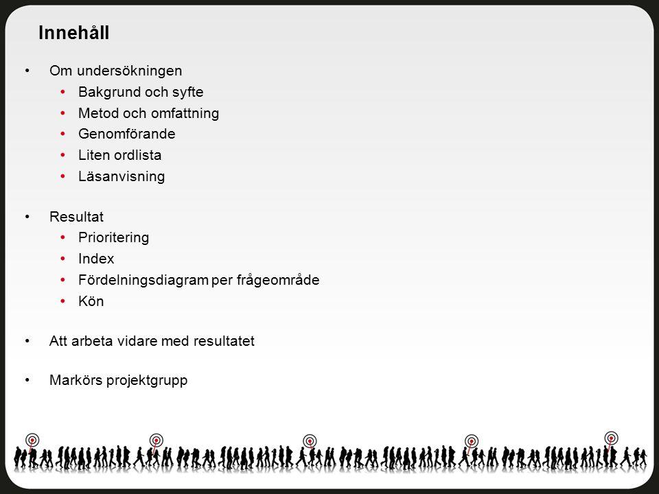 Skolmiljö Göteborgs stad - Trulsegårdsskolan 6-9 - Åk 8 Antal svar: 108 av 126 elever Svarsfrekvens: 86 procent