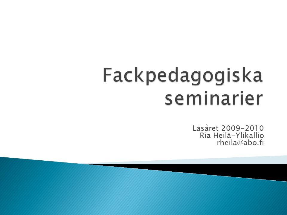 Läsåret 2009-2010 Ria Heilä-Ylikallio rheila@abo.fi