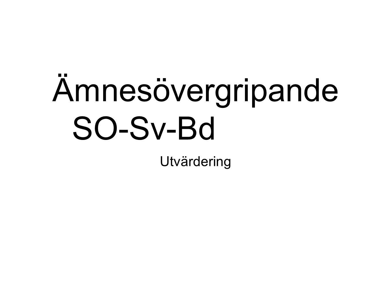 Ämnesövergripande SO-Sv-Bd Utvärdering