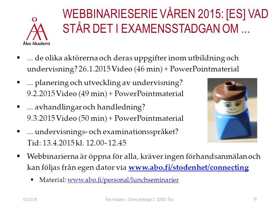 ... de olika aktörerna och deras uppgifter inom utbildning och undervisning? 26.1.2015 Video (46 min) + PowerPointmaterial ... planering och utveckl
