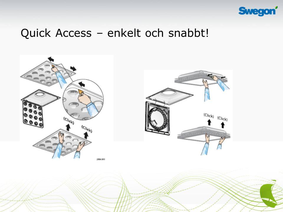 Quick Access – enkelt och snabbt!