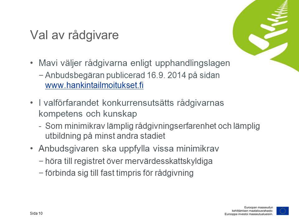 Val av rådgivare Mavi väljer rådgivarna enligt upphandlingslagen −Anbudsbegäran publicerad 16.9.