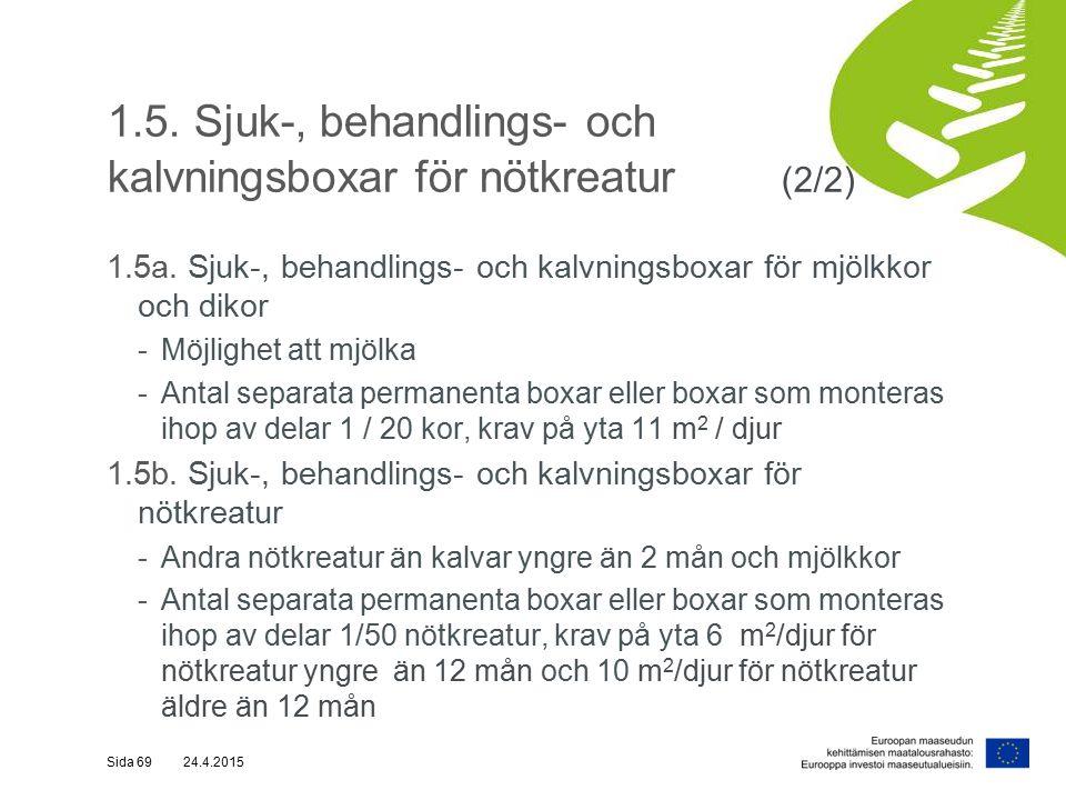 1.5. Sjuk-, behandlings- och kalvningsboxar för nötkreatur (2/2) 1.5a.