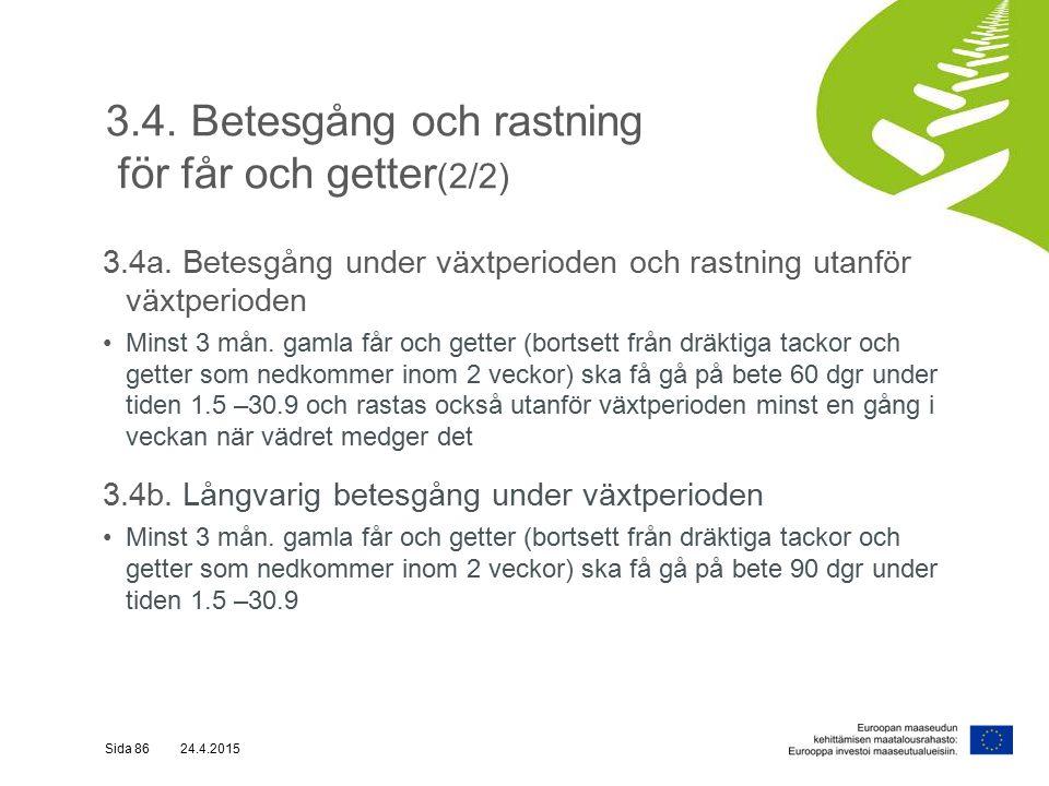 3.4. Betesgång och rastning för får och getter (2/2) 3.4a.