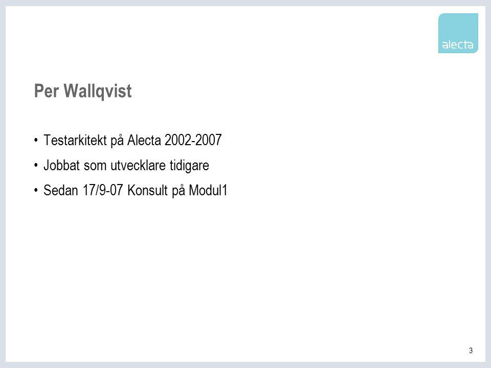 14 Frågor? Per Wallqvist Per.Wallqvist@modul1.se
