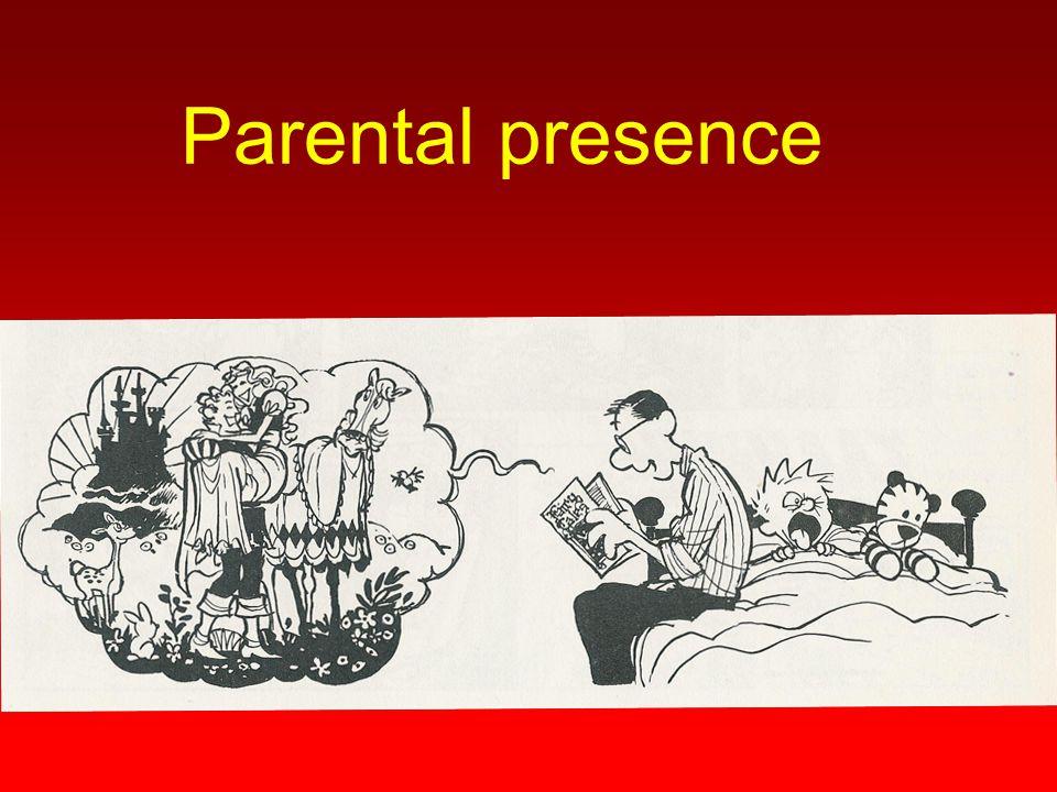 Parental presence
