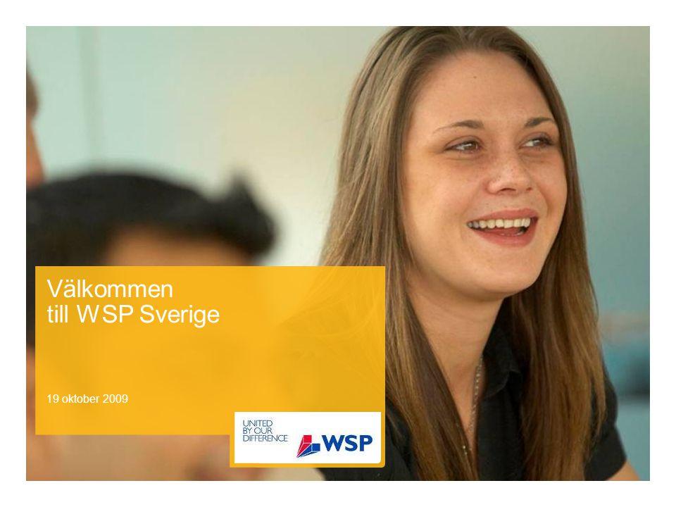 19 oktober 2009 Välkommen till WSP Sverige