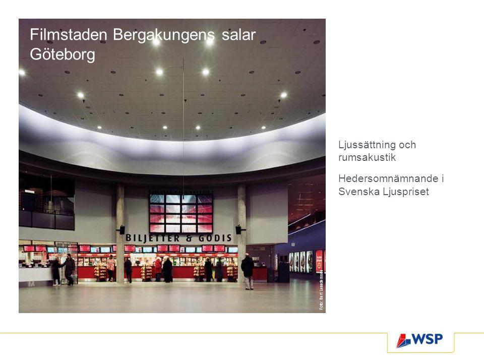Filmstaden Bergakungens salar Göteborg Ljussättning och rumsakustik Hedersomnämnande i Svenska Ljuspriset Foto: Bert Leandersson