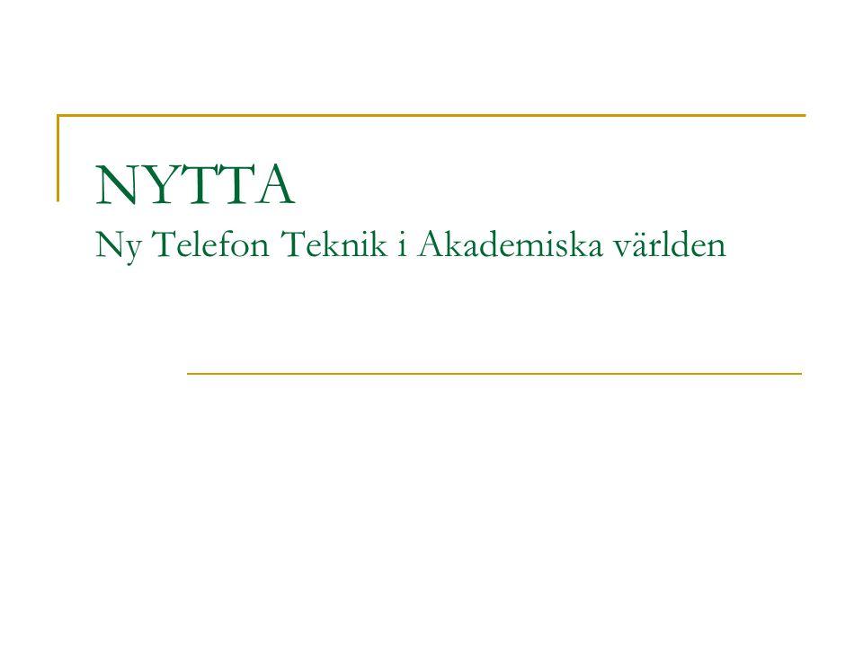 NYTTA Ny Telefon Teknik i Akademiska världen