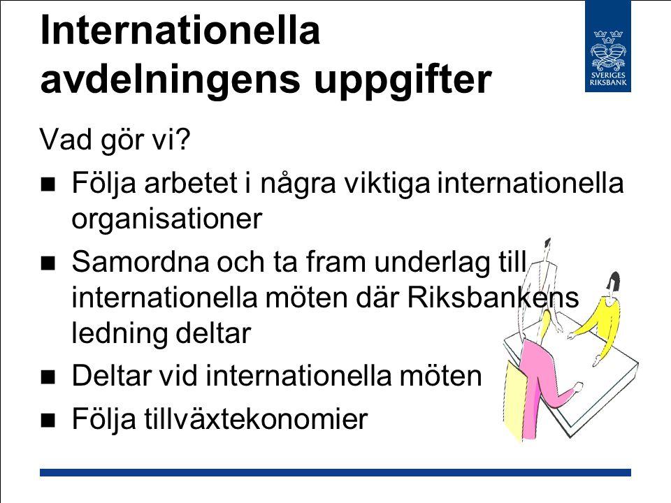 Monetärt system Monetärt system valutamarknaden Betalningar med växling på valutamarknaden Kräver trovärdighet: Bank i utlandet växlar med hemmabanken vs.