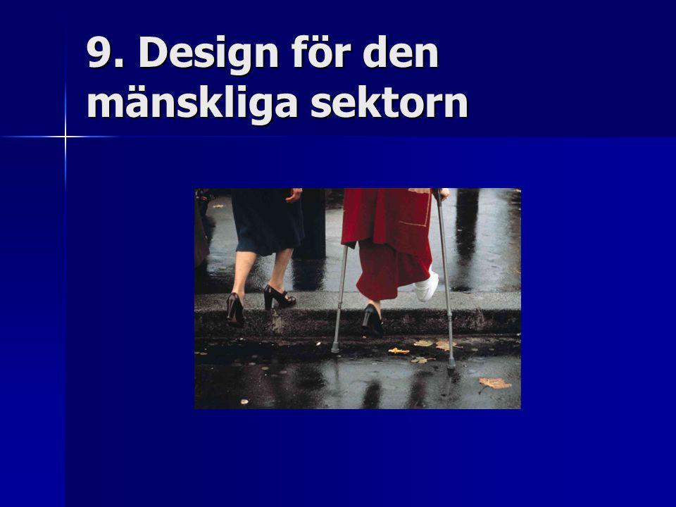 9. Design för den mänskliga sektorn