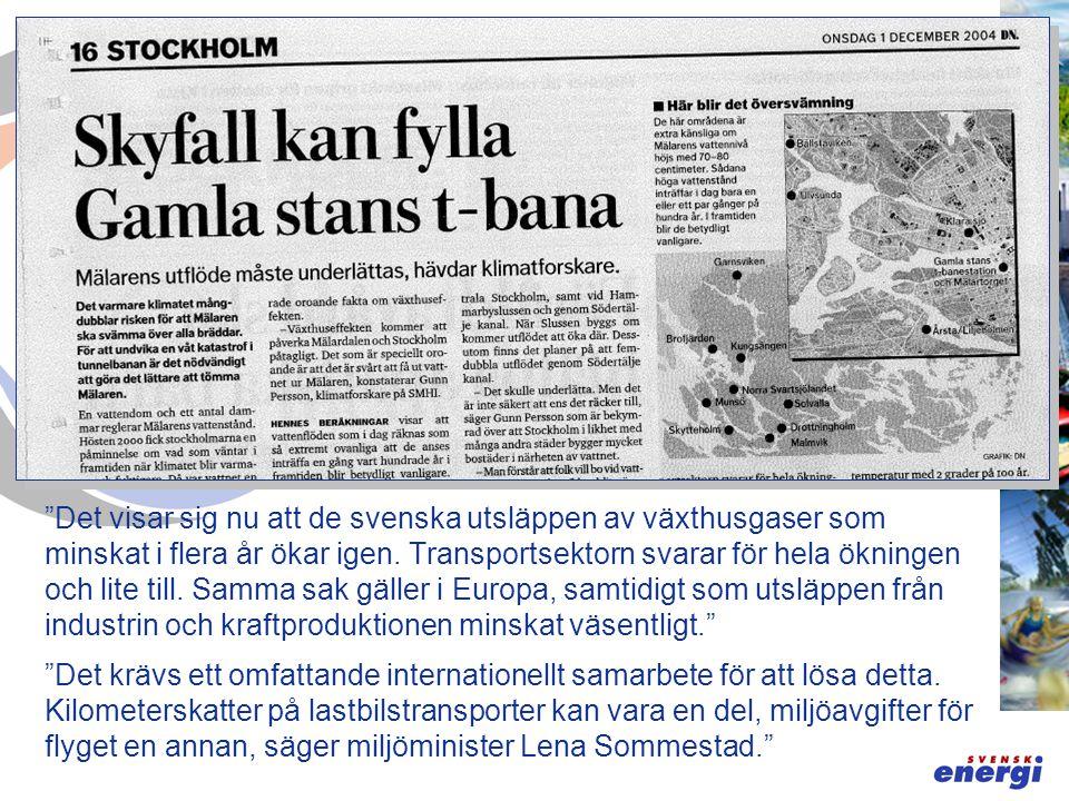 Det visar sig nu att de svenska utsläppen av växthusgaser som minskat i flera år ökar igen.