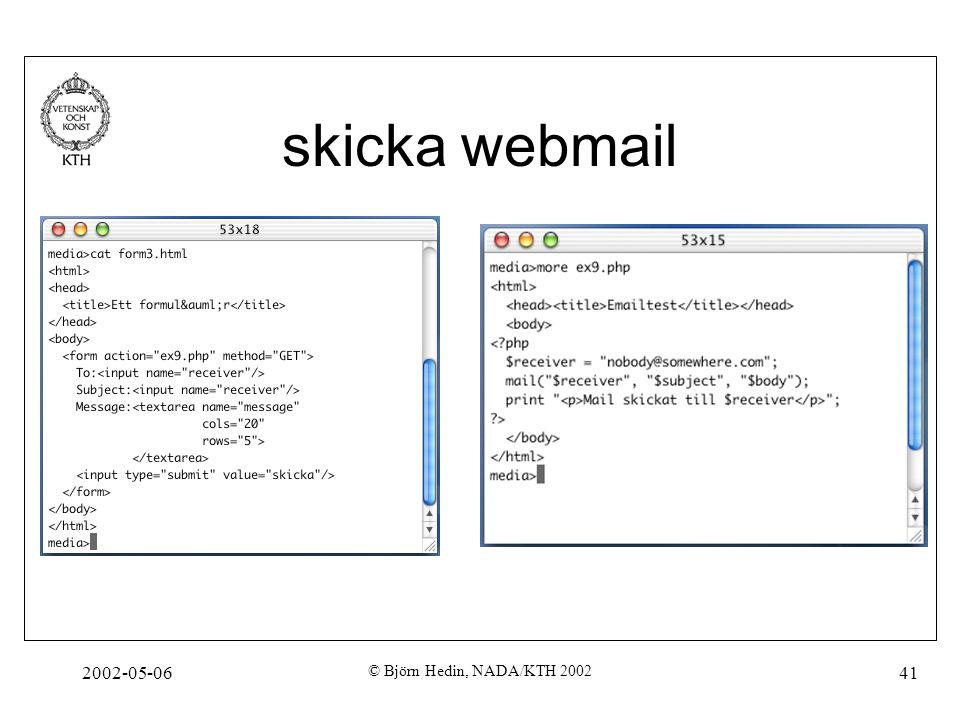 2002-05-06 © Björn Hedin, NADA/KTH 2002 41 skicka webmail