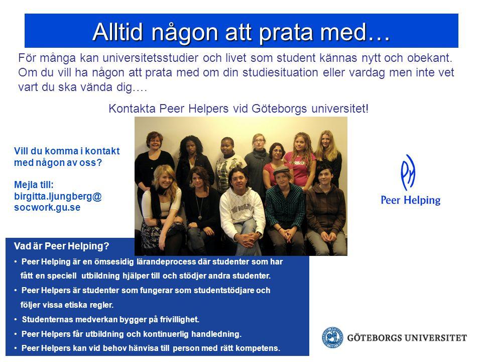Välkommen.Peer Helping vid Göteborgs universitet Göteborgs Universitet   Tel.