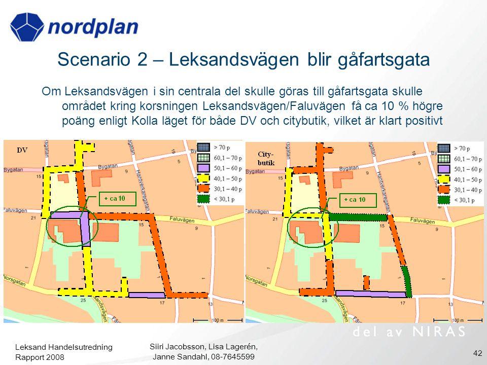 Leksand Handelsutredning Rapport 2008 Siiri Jacobsson, Lisa Lagerén, Janne Sandahl, 08-7645599 42 Scenario 2 – Leksandsvägen blir gåfartsgata Om Leksa