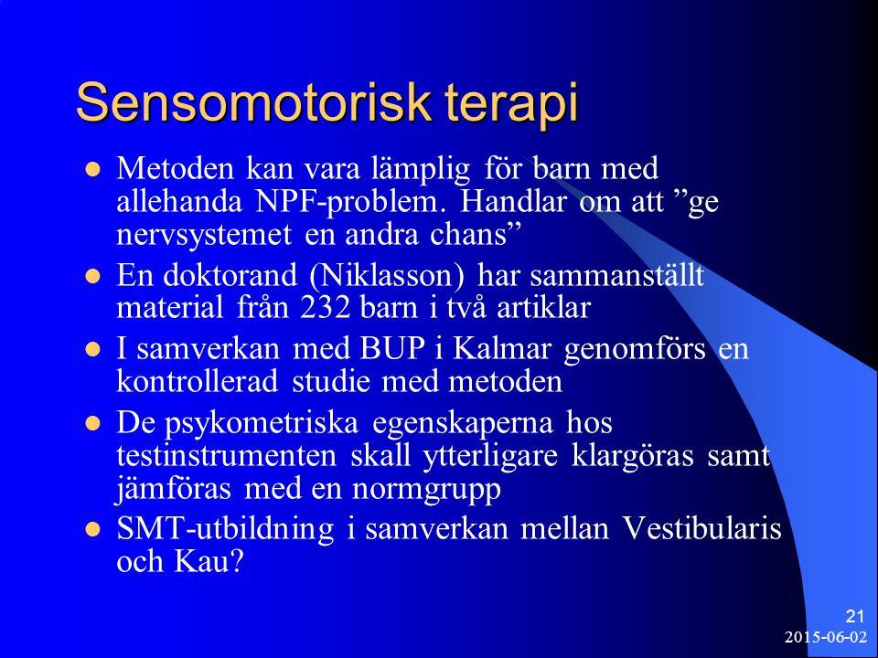 """2015-06-02 21 Sensomotorisk terapi Metoden kan vara lämplig för barn med allehanda NPF-problem. Handlar om att """"ge nervsystemet en andra chans"""" En dok"""