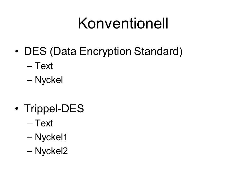 Publika nyckelsystem Publik Nyckel för kryptering Privat Nyckel för dekryptering krypteringsalgoritmen Text som ska krypteras Svårt att bestämma dekrypteringsnyckel om man har tillgång till krypteringsnyckeln