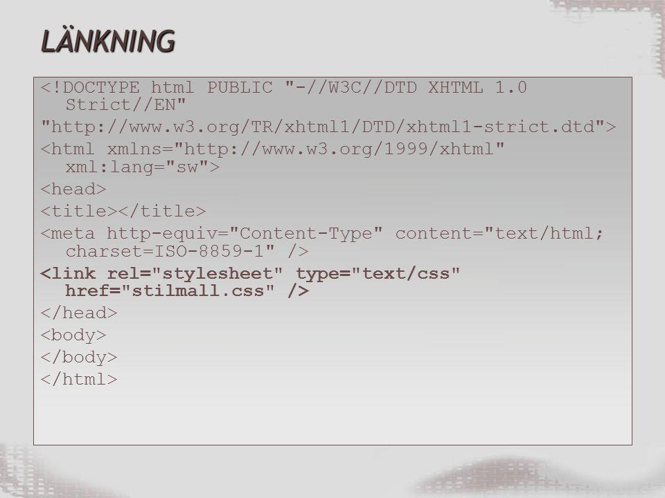 LÄNKNING <!DOCTYPE html PUBLIC -//W3C//DTD XHTML 1.0 Strict//EN http://www.w3.org/TR/xhtml1/DTD/xhtml1-strict.dtd >