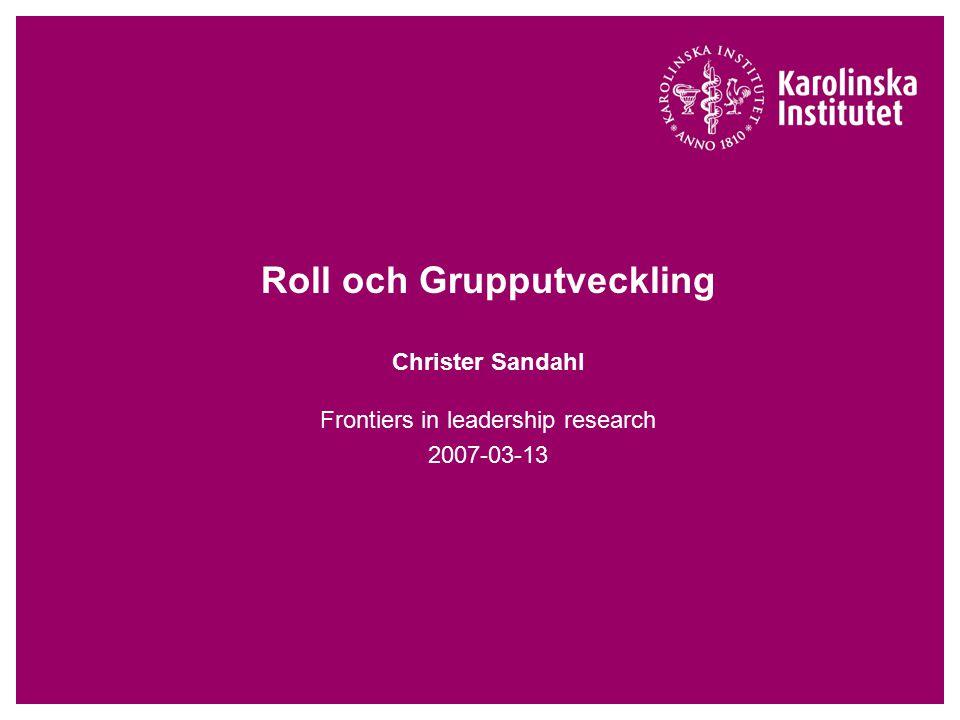 3 juni 2015Christer Sandahl, MMC/ LIME2 Olika grupprocesser  Familj  Skolklass  Skola  Skolförvaltning  Samhällle