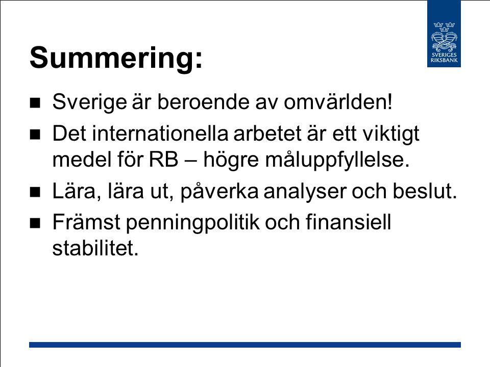 Summering: Sverige är beroende av omvärlden.