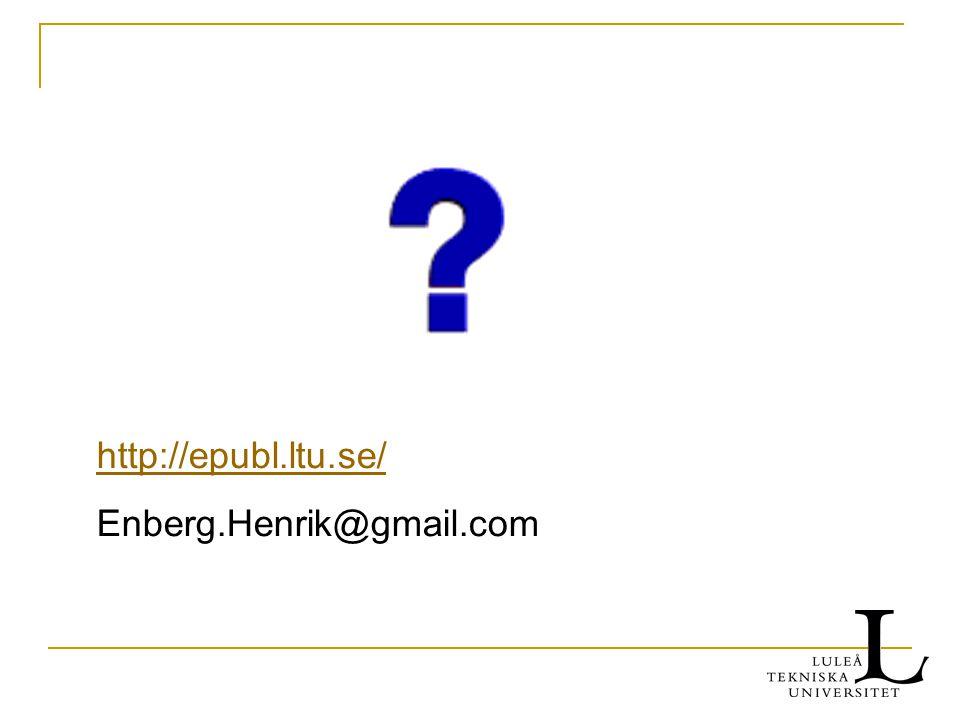 http://epubl.ltu.se/ Enberg.Henrik@gmail.com
