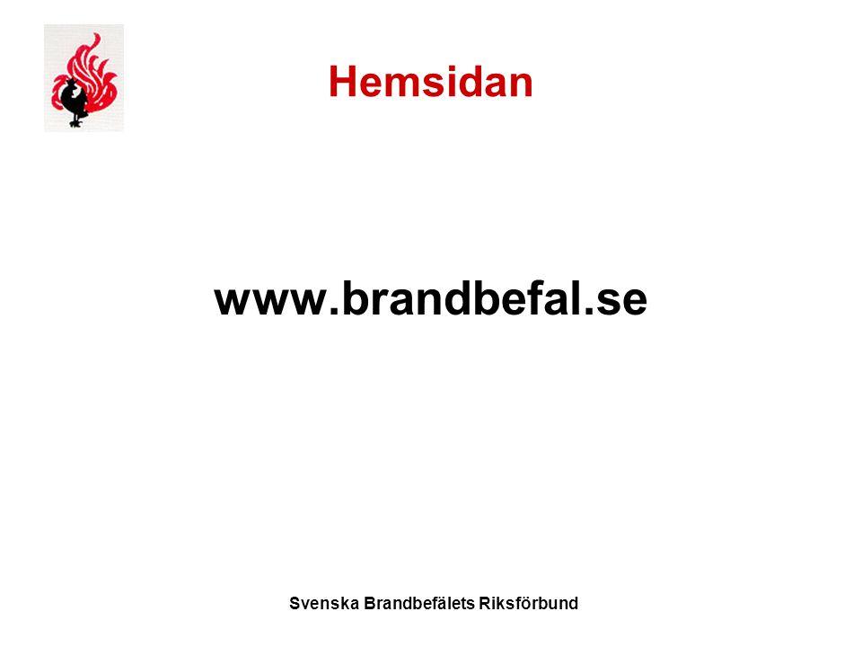 Svenska Brandbefälets Riksförbund Hemsidan www.brandbefal.se