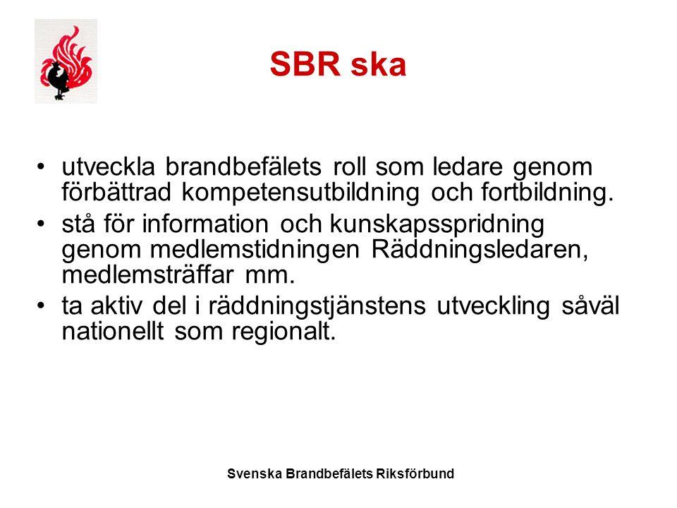 Svenska Brandbefälets Riksförbund SBR ska utveckla brandbefälets roll som ledare genom förbättrad kompetensutbildning och fortbildning.