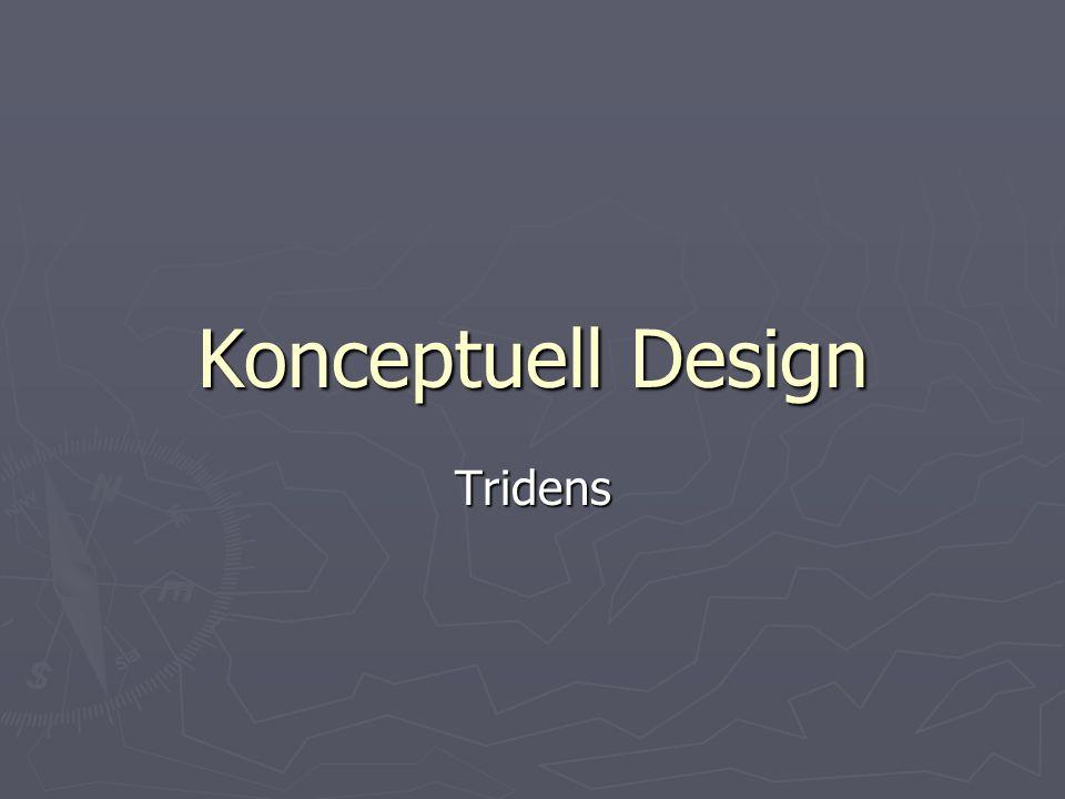 Konceptuell Design Tridens