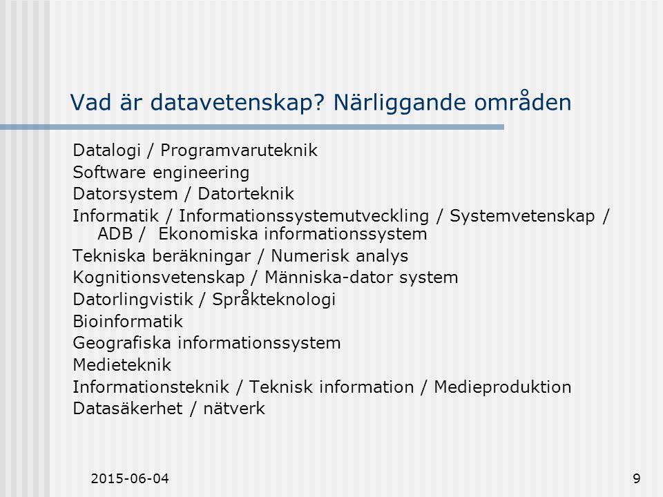2015-06-0410 Vad skall datavetenskap betyda.Hur kan vi bringa ordning på svensk terminologi.
