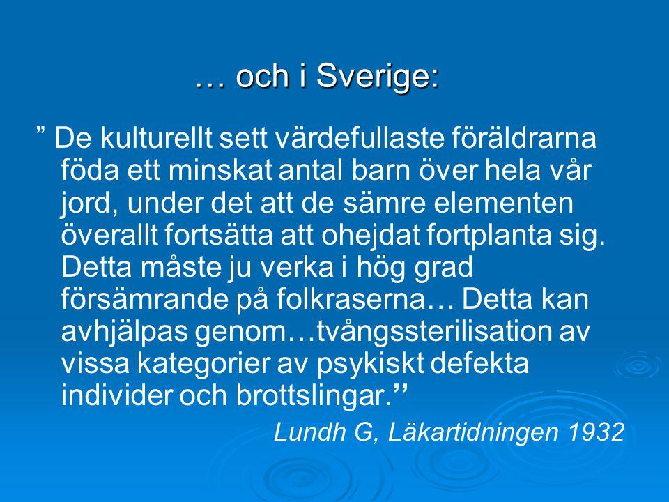 Vipeholmsexperimenten – värda att minnas för alltid Källa: Tidningen Handikapphistoria, nr 1, 2004