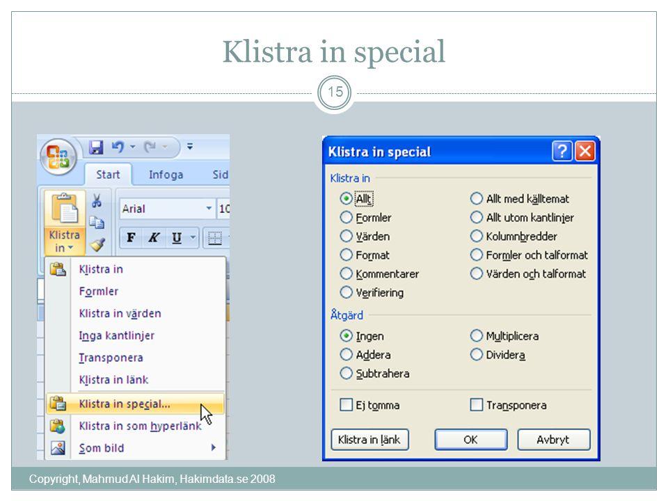 Klistra in special Copyright, Mahmud Al Hakim, Hakimdata.se 2008 15