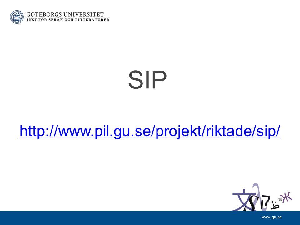 www.gu.se SIP http://www.pil.gu.se/projekt/riktade/sip/