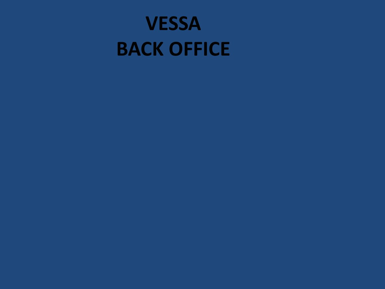 VESSA BACK OFFICE
