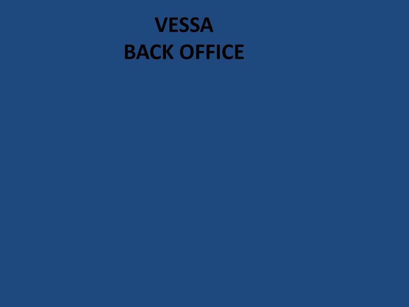 VESSA BACK OFFICE