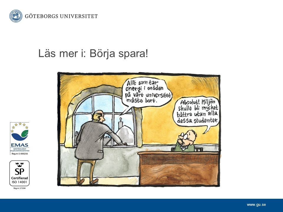 www.gu.se Läs mer i: Börja spara!