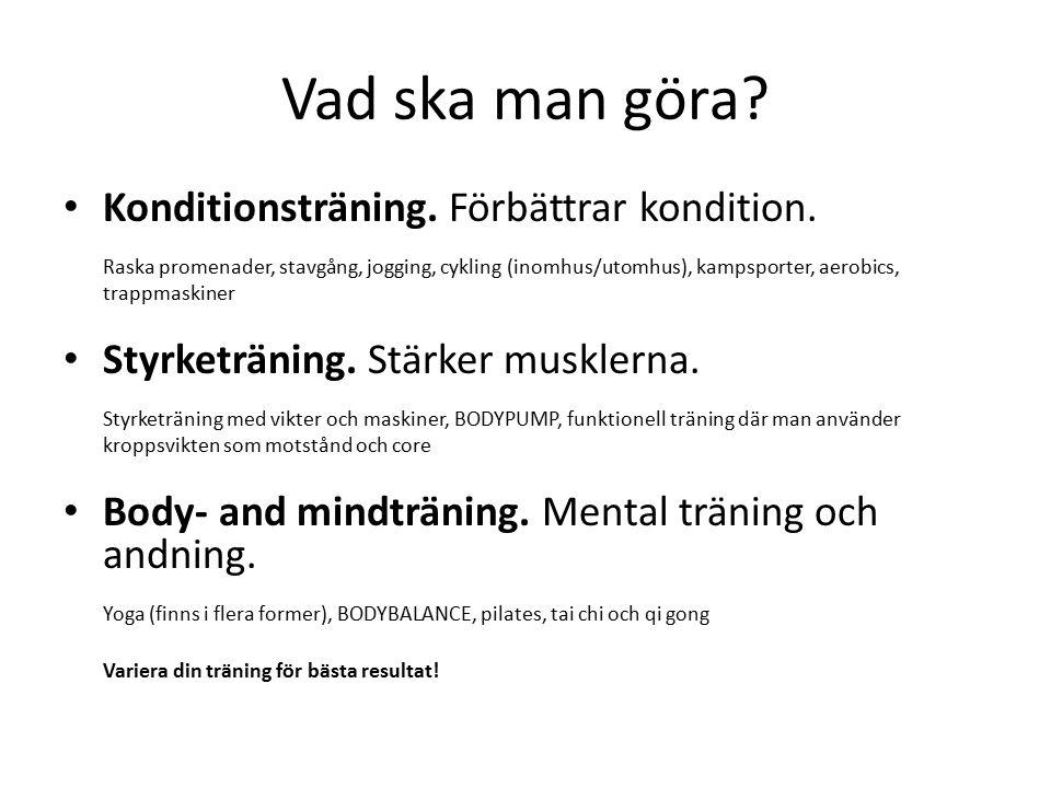 Hitta balansen Rätt mat MotionVila/återhämtning Glädje/ork/energi