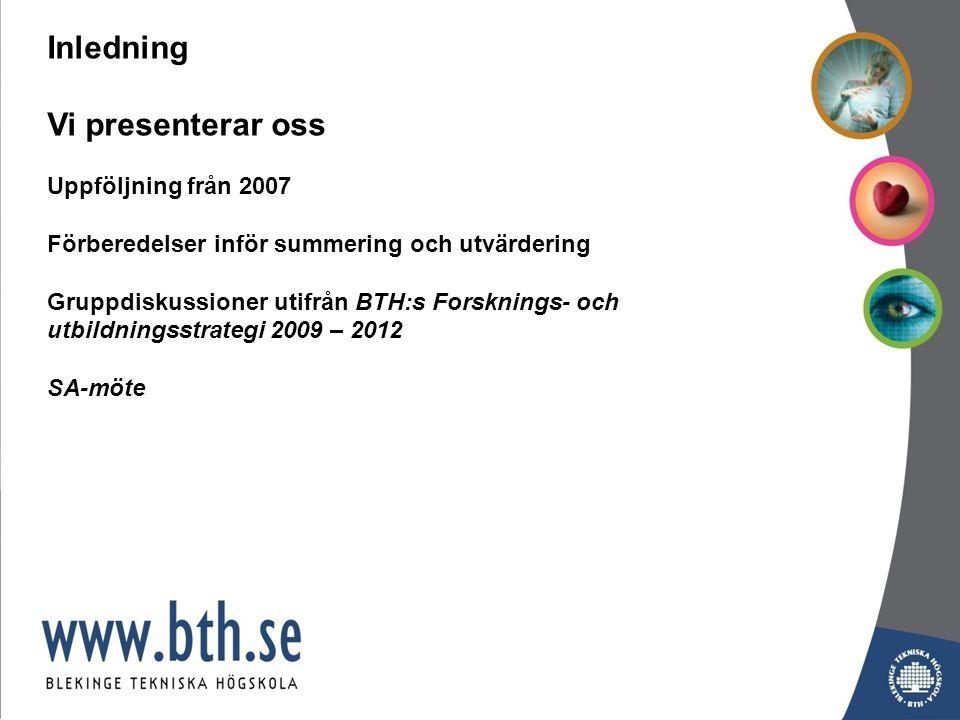 Antal sökande totalt till BTH i antagningsomgångarna HT2006 – HT2009 (Program) +35% Sökande till fristående kurser ökar 18%