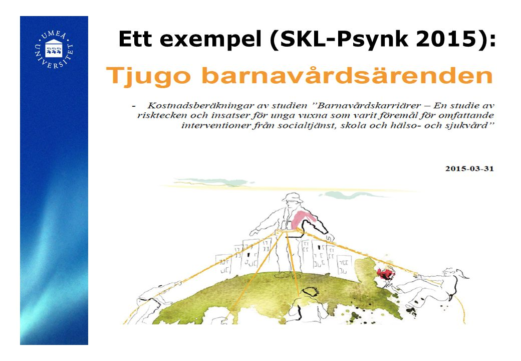 Ett exempel (SKL-Psynk 2015):