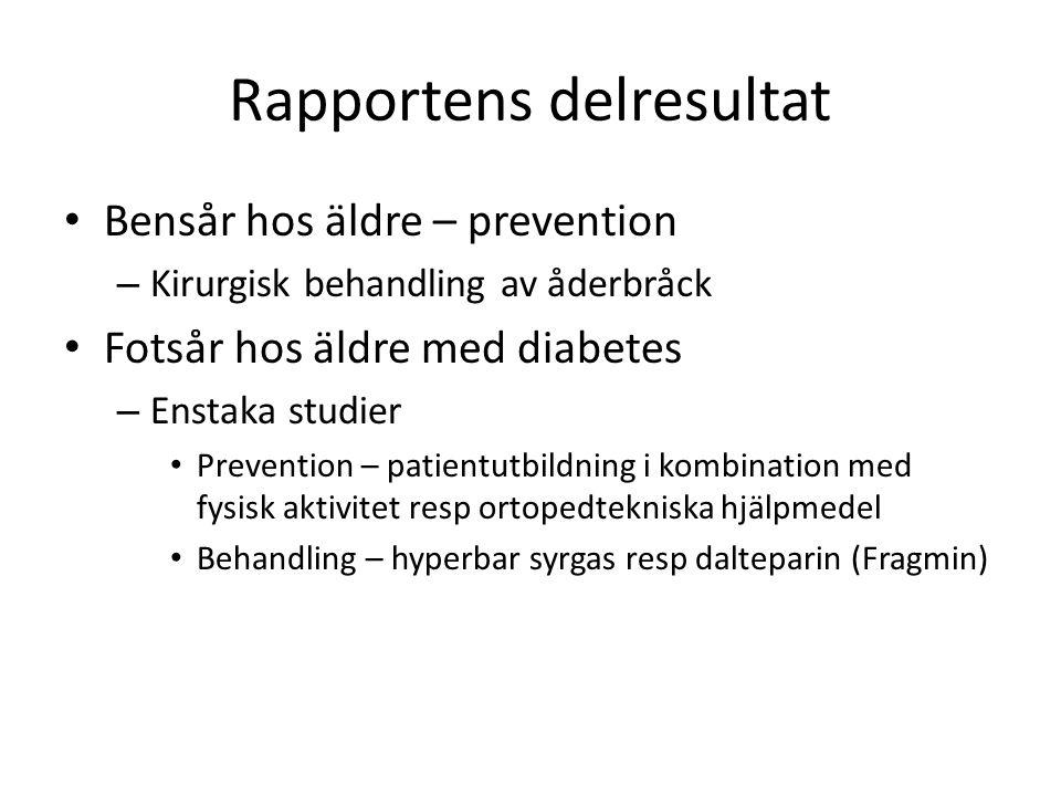 Rapportens delresultat Bensår hos äldre – prevention – Kirurgisk behandling av åderbråck Fotsår hos äldre med diabetes – Enstaka studier Prevention –
